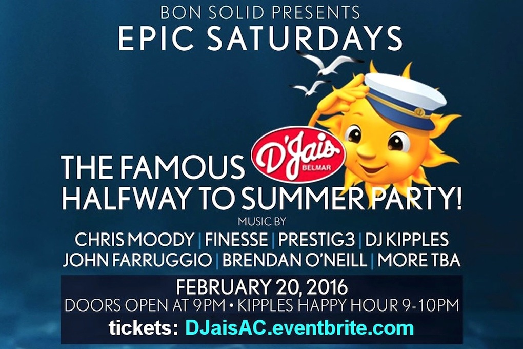 DJais HALF WAY TO SUMMER PARTY! 2/20 ChrisMoody Finesse Prestig3 DJKipples JohnFarruggio BrendanONeill & More TBA! EARLY TICKETS!: www.ACGuestList.com Giveaways! 2016 VIP Cards! & That D'Jais Summer Lovin' Fashionable bathing suits are encouraged for this event! Pool Harrahs AtlanticCity