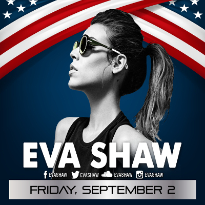 EVA SHAW Live! Haven AC Nightclub LDW Friday 9/2 Free Entry Guest List!