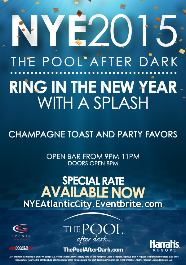 New Years Eve 2015 - The Pool After Dark at Harrah's Resort Atlantic City #NYE #NYE2015