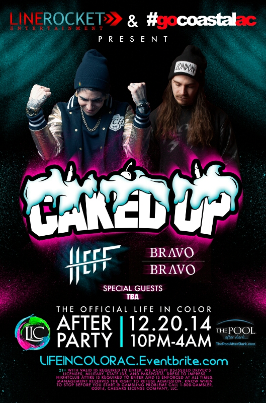 LIFE IN COLOR Official Afterparty! 12/20 CAKED UP ★ HEFF ★ BRAVO BRAVO Pool After Dark Harrahs Atlantic City Discount Tickets!
