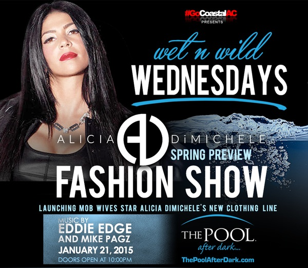 Alicia DiMichele ❤ FASHION SHOW! #Wednesday 01/21 Eddie Edge & Mike PaGz @ThePoolAfterDark #AtlanticCity #Guestlist for FREE Admission