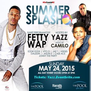 SUMMER SPLASH 2015 Hosted by #YAZZ! #MDW Sunday - 5/24 - Doors Open at 5pm!! - DJ Camilo and Mystery Guest! The Pool After Dark #AtlanticCity - Limited Pre-Sale Tickets Available