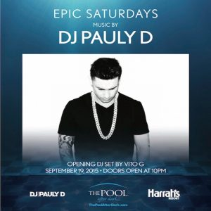 PaulyD ★ Vito-G Saturday 8/15 PoolAfterDark AtlanticCity - Guestlist for Reduced Admission