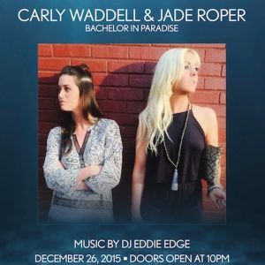 12/26 Carly Waddell + Jade Roper - Bachelor in Paradise Host… The Pool After Dark, Atlantic City! Discount Admission Guest List - AnyCityPromotions.com