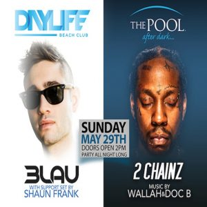 5/29 3LAU, 2 Chainz, MDW2016 - The Pool After Dark at Harrahs Atlantic City. 14 Hour Party! AnyCityPromotions.com
